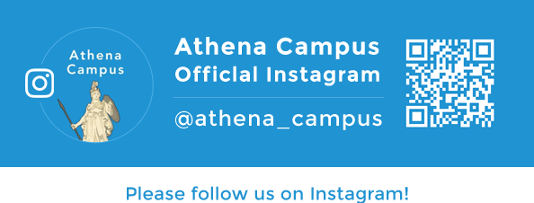 Athena Campus (アテナキャンパス)公式Instagram Open!